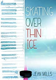 Skating Over Thin Ice de Jean Mills
