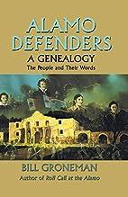 Alamo Defenders - A Genealogy: The People…