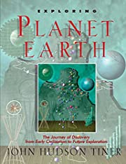 Exploring Planet Earth: The Journey of…