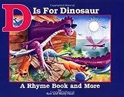 D Is for Dinosaur por Ken Ham