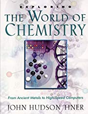Exploring the World of Chemistry: From…