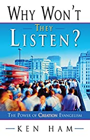Why Won't They Listen? A Radical New…