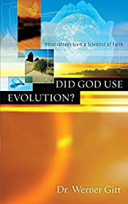 Did God Use Evolution? Observations from a…