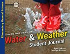 Water & Weather Student Journal: From the…