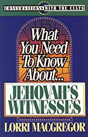 What You Need to Know About Jehovah's…