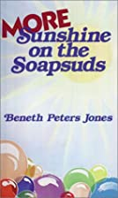 More Sunshine on the Soapsuds by Beneth…