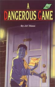 A Dangerous Game (Peabody Adventure Series…