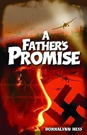 Father's Promise de Donna L. Hess