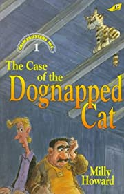 The Case of the Dognapped Cat af Milly…