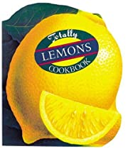 The totally lemons cookbook de Helene Siegel