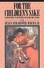 For the Children's Sake: Foundations of…