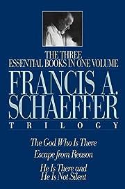 The Francis A. Schaeffer Trilogy: Three…