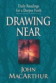 Drawing Near av John MacArthur
