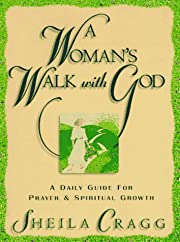 A Woman's Walk With God: A Daily Guide for…