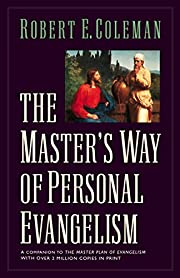 The Master's Way of Personal Evangelism de…