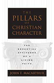 The Pillars of Christian Character: The…
