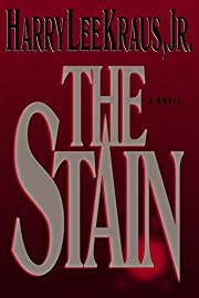 The Stain por Harry Kraus