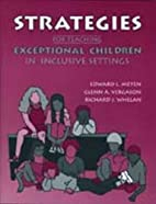 Strategies for Teaching Exceptional Children…