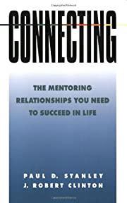Connecting: The Mentoring Relationships You…