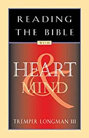 Reading the Bible with Heart and Mind de…