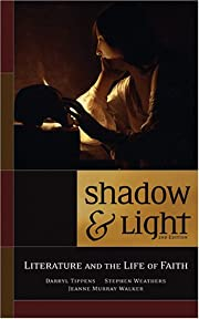 Shadow & Light: Literature & the Life of…
