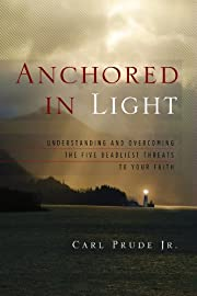 Anchored in light : understanding and…