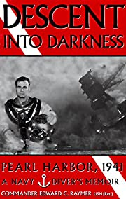 Descent into darkness : Pearl Harbor, 1941:…