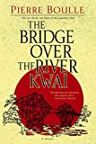 The Bridge over the River Kwai (1952) (Book) written by Pierre Boulle