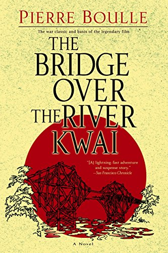 The Bridge over the River Kwai written by Pierre Boulle