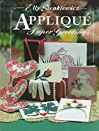 Applique Paper Greetings by Elly Sienkiewicz