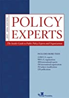 Policy Experts, 2005-2006 Edition by…