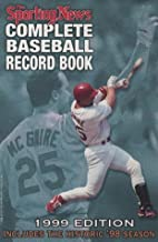 Complete Baseball Record Book 1999 (Serial)…