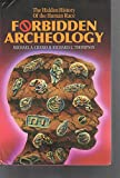Amazon.com: Forbidden Archeology: The Hidden History of the Human Race (9780892132942): Michael A. Cremo, Richard L. Thompson: Books cover