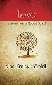 Love (Nine Fruits of the Spirit) av Robert…