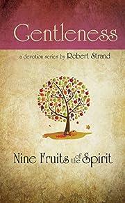 Nine fruits of the spirit - gentleness por…