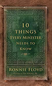Ten Things Every Minister Needs to Know de…