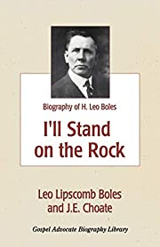 I'll stand on the rock : a biography of H.…