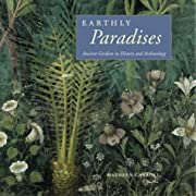 Earthly Paradises: Ancient Gardens in…
