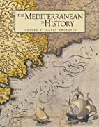 The Mediterranean in History by David…