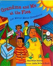 Grandma and Me at the Flea / Los Meros Meros…