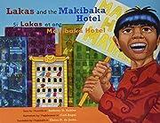 Lakas and the Makibaka Hotel / Si Lakas at…
