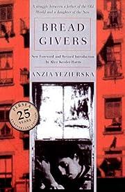 Bread Givers par Anzia Yezierska