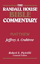 Randall House Bible Commentary Matthew by…