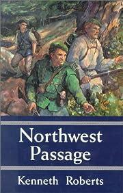 Northwest Passage av Kenneth Roberts
