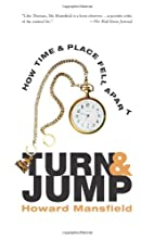Turn and Jump: How Time & Place Fell Apart…