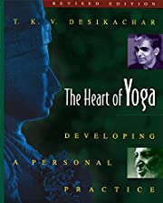 The Heart of Yoga: Developing a Personal…