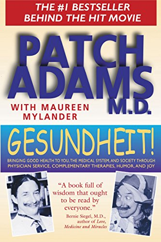 Gesundheit: Good Health is a Laughing Matter written by Hunter Adams and Maureen Mylander