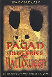 The Pagan Mysteries of Halloween:…