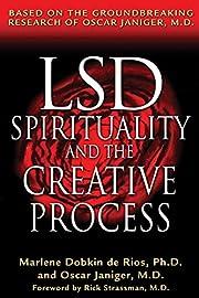 LSD, Spirituality, and the Creative Process:…