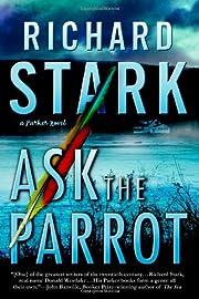 Ask the Parrot de Richard Stark